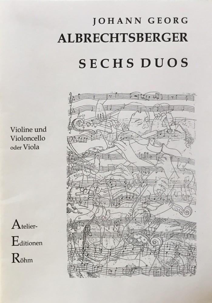 6 Duos (C/F/a/e/G/D), für Violine und Violoncello, arrangiert für Violine und Bratsche