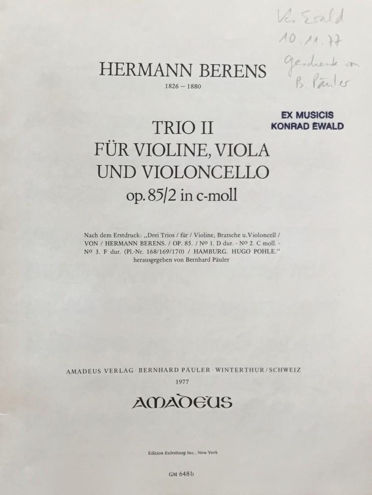 3 Trios (D/c/F), op. 85, für Violine, Bratsche und Violoncello