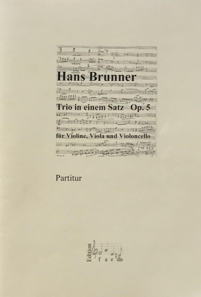 Trio in einem Satz, op. 5, für Violine, Bratsche und Violoncello