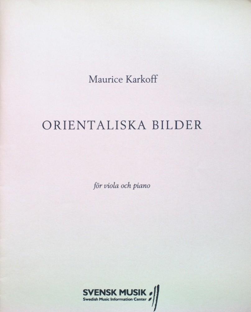 Orientalische Bilder, op. 66, für Violine (Bratsche/Oboe/Klarinette/Englischhorn) und Klavier
