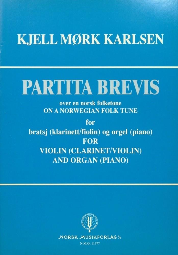 Partita brevis, für Bratsche (Violine/Klarinette) und Klavier (Orchester)