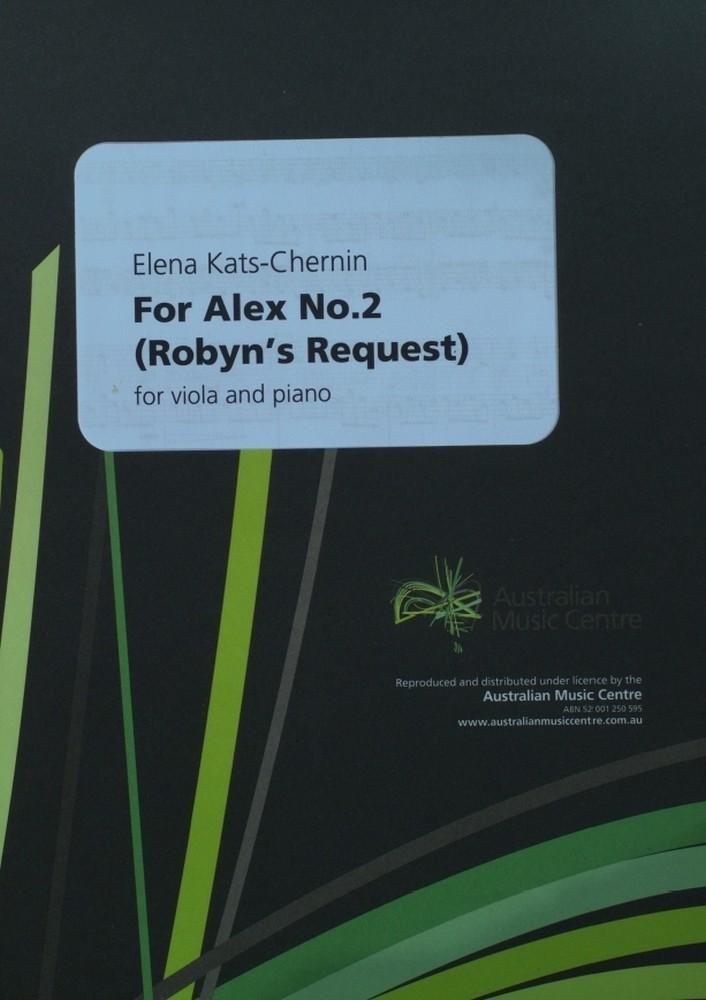 For Alex No. 2 (Robyn's Request), für Bratsche und Klavier