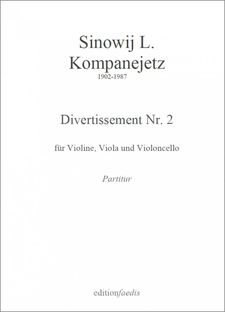 Divertissement Nr.2, für Violine, Bratsche und Violoncello