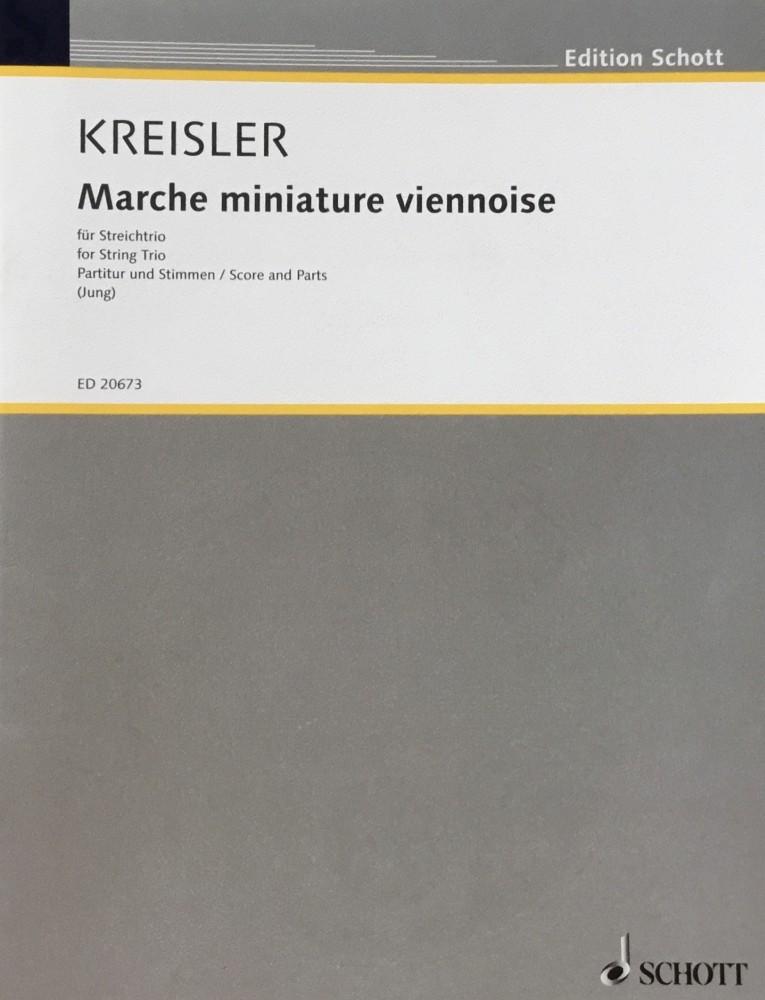 Marche miniature viennoise, für Violine und Klavier, arrangiert für Violine, Bratsche und Violoncello