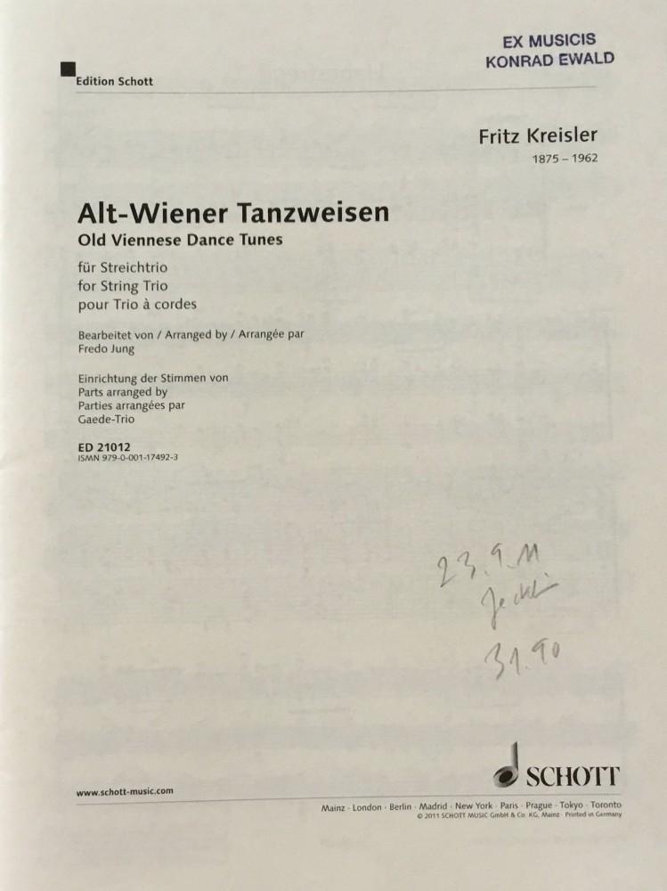 Alt-Wiener Tanzweisen, arrangiert für Violine, Bratsche und Violoncello