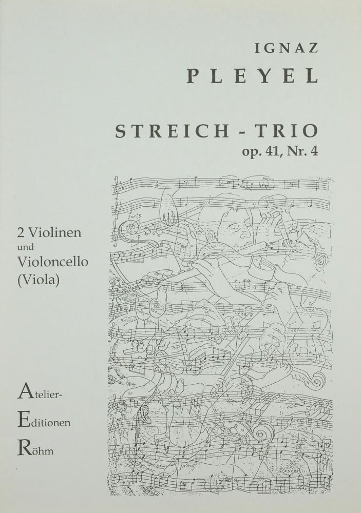 Trio D-dur, op. 41, Nr. 4, für 2 Violinen und Violoncello, arrangiert für 2 Violinen und Bratsche