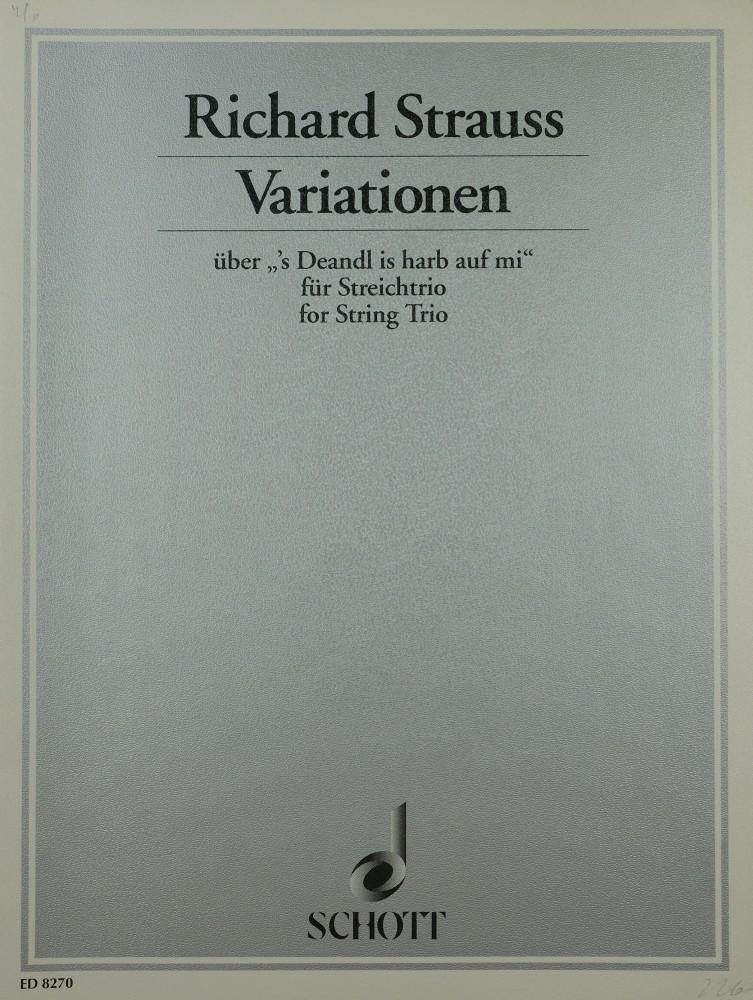 Variationen über «'s Deandl is harb auf mi», für Violine, Bratsche und Violoncello