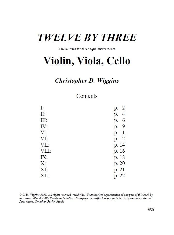 Twelve By Three, op. 108, für Violine, Bratsche und Violoncello